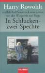 In Schlucken-zwei-Spechte - Harry Rowohlt, Ralf Sotscheck