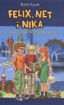 Felix, Net i Nika oraz Teoretycznie Możliwa Katastrofa . - Rafał Kosik