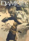 Dampyr #5: Under the Stone Bridge - Mauro Boselli, Ashley Wood, Luca Rossi