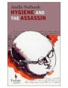 Hygiene and the Assassin - Amélie Nothomb, Alison Anderson