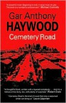 Cemetery Road - Gar Anthony Haywood