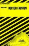 Cliffsnotes on Marlowe's Doctor Faustus - Eva Fitzwater, Christopher Marlowe