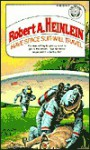 Have Space Suit, Will Travel - Robert A. Heinlein