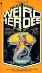 Weird Heroes Volume 6 - Byron Preiss