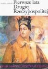 Pierwsze lata Drugiej Rzeczypospolitej - Andrzej Garlicki