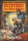 Mystery in the Attic - Charles Mills