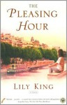 The Pleasing Hour (Audio) - Lily King, Suzanne Toren