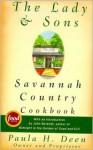 The Lady & Sons Savannah Country Cookbook - Paula H. Deen