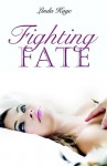 Fighting Fate - Linda Kage
