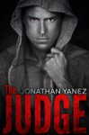 The Judge - Jonathan Yanez