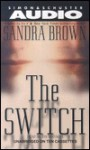 The Switch (Audio) - Sandra Brown, Jan Maxwell