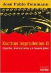 Escritos Imprudentes - José Pablo Feinmann