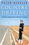 Country Driving: A Journey Through China from Farm to Factory - Peter Hessler