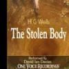 The Stolen Body - David Ian Davies, H.G. Wells