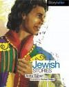 Jewish Stories - Anita Ganeri, Rachael Phillips