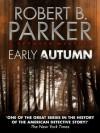 Early Autumn (A Spenser Mystery) - Robert B. Parker