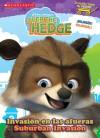 Over the Hedge: Invasion en las afueras / Suburban Invasion - Macarena Salas, Mike Sullivan, Artful Doodlers