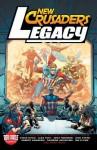 Legacy of the Crusaders - Robert Kanigher