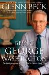 Being George Washington (Audio) - Glenn Beck, Ron McLarty