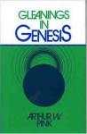 Gleanings In Genesis - Arthur W. Pink