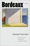 Bordeaux - Soledad Puértolas, Francisca Gonzalez-Arias, Soledad Puértolas