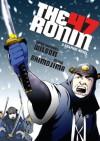 The 47 Ronin: A Graphic Novel - Sean Michael Wilson, Akiko Shimojima