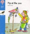 Pip at the Zoo - Roderick Hunt