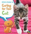 Kitty's Guide to Caring for Your Cat (Pets' Guides) - Anita Ganeri