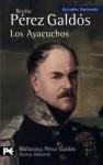 Los Ayacuchos - Benito Pérez Galdós