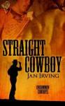 Straight Cowboy - Jan Irving