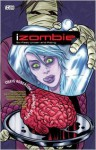 iZombie, Vol. 3: Six Feet Under and Rising - Chris Roberson, Gilbert Hernández, Mike Allred
