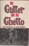 The Gutter and the Ghetto - Don Wilkerson, Herm Weiskopf
