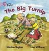 The Big Turnip - Monica Hughes, Lisa Williams