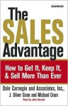 The Sales Advantage: How to Get it, Keep it, and Sell More Than Ever - J. Oliver Crom, Dale Carnegie, Michael A. Crom, John Dossett
