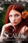 Scales; A Sleeping Beauty Prequel - Michelle D. Argyle