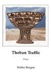 Theban Traffic - Walter Bargen