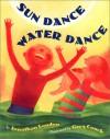 Sun Dance, Water Dance - Jonathan London, Greg Couch