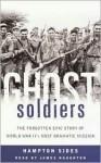 Ghost Soldiers - Hampton Sides, James Naughton