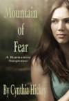 Mountain of Fear - Cynthia Hickey