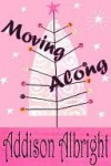 Moving Along - Addison Albright