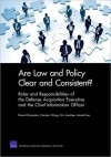 Are Law and Policy Clear and Consistent?: Roles and Responsibilities of the Defense Acquisition Executive and the Chief Information Officer - Daniel Gonzales, Carolyn Wong, Eric Landree, Leland Joe