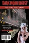 Dark Moon Digest - Issue #12: The Horror Fiction Quarterly - Patrick Tumblety, Lori Michelle, Stan Swanson
