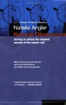 Natural Obsessions: The Search for the Oncogene - Natalie Angier, Lewis Thomas