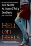 Hell On Heels - Julie Kenner, Dee Davis, Kathleen O'Reilly