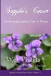 Wet Violets: Sappho's Corner Poetry Series - Beth Mitchum, Sylvie Allen, Lynn Ames