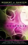 Wake - Robert J. Sawyer