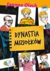 Dynastia Miziołków - Joanna Olech