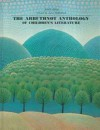 The Arbuthnot Anthology of Children's Literature (4th Edition) - May Hill Arbuthnot, Zena Sutherland