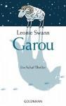 Garou: Ein Schaf-Thriller - Leonie Swann