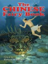 The Chinese Fairy Book (Dover Children's Classics) - Richard Wilhelm, Frederick H. Martens, George W. Hood